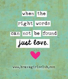 when the right words cannot be found… | Brave Girls Club