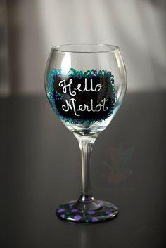 Hello Merlot  Hand  Painted wine glass via Etsy