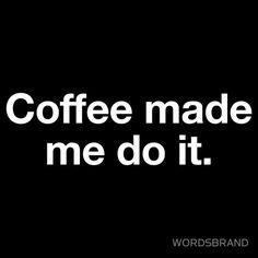 coffe talk, caffein, yep, 333 coffe, thing coffe