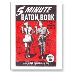 5 Minute Baton Book, twirl and spinning course, pamphlet from the 1940s