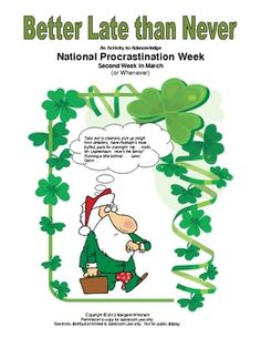 Better Late than Never:  A celebration of National Procrastination Week  Free