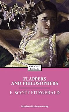 Flappers and Philosophers (F. Scott Fitzgerald, 1922)
