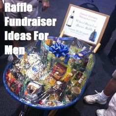 Fundraiser Help: Raffle Fundraiser Ideas For Men @Angie Wimberly Mikels Herrington  this is what I was talking about in the meeting