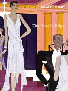 """""""The Razor's Edge"""" by Somerset Maugham"""
