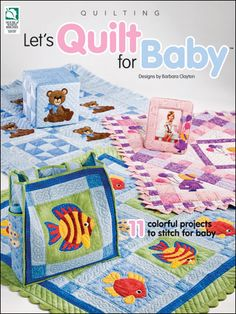 Quilting - Customer Favorites - Let's Quilt for Baby