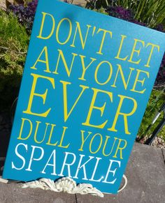 Motivation Inspiration sign Don't let anyone ever by sassytalk, $20.00