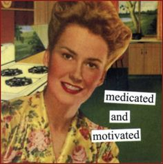 How to make a happy Monday? Medicated and Motivated!!!