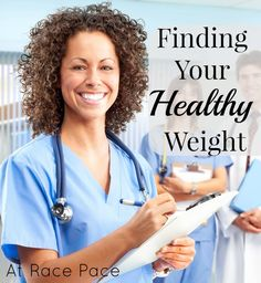 Finding Your Healthy Weight | At Race Pace