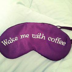Wake me with coffee