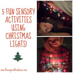 5 Fun Sensory Activities Using Christmas Lights from The Inspired Treehouse