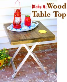 Make It: Wood Table Top. Transform an old table into something fresh and new!