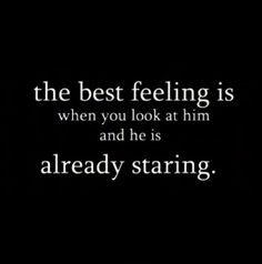 : make me feel special quotes, life, he makes me feel, i want romance, blushes, true romance quotes, true stories, breath, boyfriends