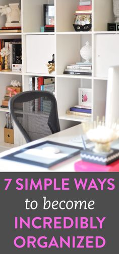 7 simple organization tips