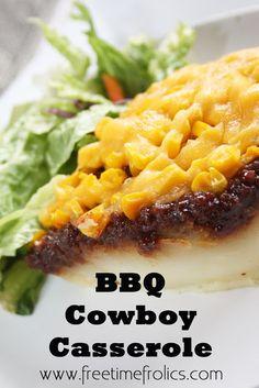 Free Time Frolics: BBQ Cowboy Casserole {Recipe}