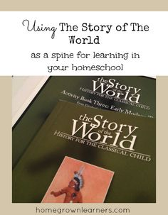 Using The Story Of The World As A Spine For Learning