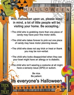 "Be patient this Halloween. That ""rude"" kid, may have"