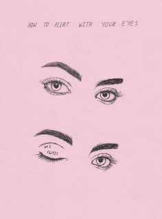 How to flirt with your eyes