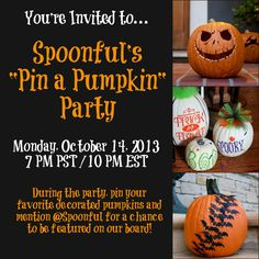 YOU'RE invited to Spoonful's first Pinterest Party! Pin your favorite decorated, carved, painted or bejeweled pumpkin for a chance to be featured on our board! Don't forget to include @Spoonful :) See you TONIGHT!!