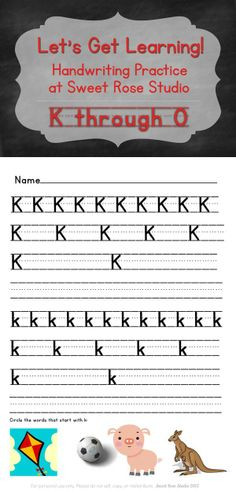 Help kids practice their handwriting with these FREE practice pages from Sweet Rose Studio! This set includes letters K through O with links to the other letters in the post.