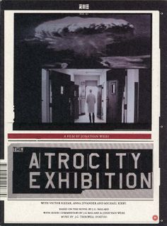 DVD cover of Jonathan Weiss' film of The Atrocity Exhibition, released by Reel23, 2006. Design: Bas Mantel