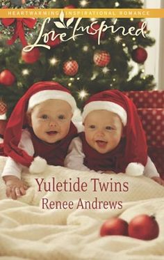 Yuletide Twins by Renee Andrews Love Inspired Nov 2013 Category: Inspirational Romance
