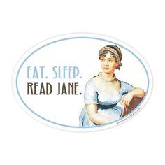 eat sleep read Jane Austen bumper sticker.  via Etsy.