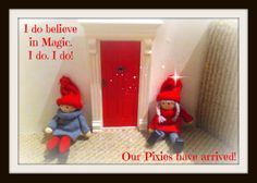 Love our Elves this year. And they came through their own little door.... BEAM