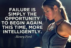 fit motiv, begin again, fitness, failur, weight loss, motivation, inspir, henry ford, quot