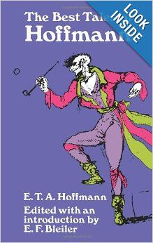 The Best Tales of Hoffmann: E. T. A. Hoffmann, translated by E. F. Bleiler seems to be the 'perfect book with perfect translation': 6 of 6 '5-star' reviews; 36 of 36, 23 of 23 and 18 of 18 people found the reviews helpful. After reading the first story - The Golden Flower Pot, I agree!