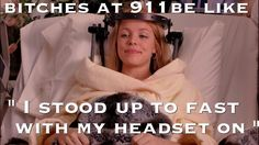 911 dispatcher... for everyone that has ... at least once a night!