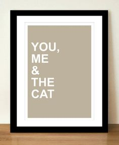 You Me and The Cat... Sweet Art Print Cat by SimpleThingsPrints, €4.50