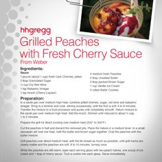 Keep the grill burning after your main course and try some Grilled Peaches with Fresh Cherry Sauce for dessert  #FoodieFriday