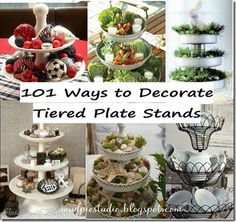 101 Ways to Decorate Tiered Plate Stands. Something for any party or celebration.