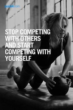 Everyone should live by this theory. This is why I love Cross Fit so much - it's all about competing with and pushing yourself.