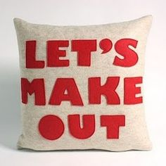 Fun little pillow (From Maxwell's Daily Find on apartmenttherapy.com)