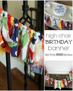 High Chair Birthday Banner via Wait 'til Your Father Gets Home #birthday #birthdaybanner #highchairbanner #birthdaydecor