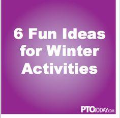 6 Fun Ideas for Wint
