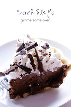 French Silk Pie (Chocolate Pie) Recipe -- easier to make than you may think!   gimmesomeoven.com #dessert