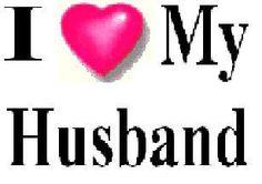 I love my husband!!