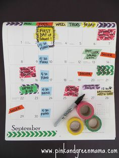 Use Washi tape and sharpie to mark your calendars!