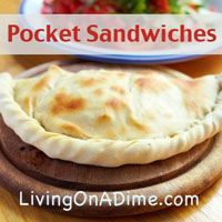 If you love Calzones you will love Pocket Sandwiches! They are easy to make with NO kneading!  Fill with your family's favorite combinations. An entire meal can be made for 4 for around $3.00!