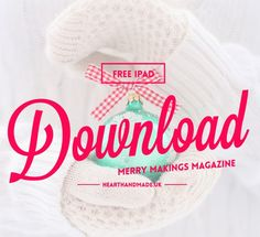 Merry Makings Magazine For Your iPad or Tablet