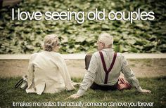 heart, forev, bugs, hay, true, coupl, relationship quotes, grandparents, thing