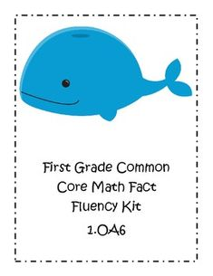 First Grade Common Core Math Facts Fluency Kit