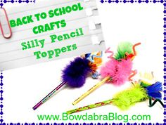 Back to School Crafts: Silly Pencil Toppers