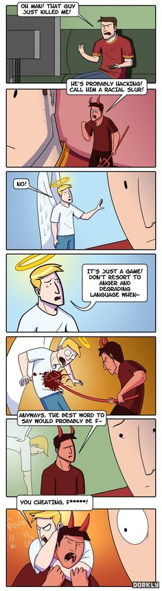 The angel and devil on your shoulder get in a fight over gaming etiquette.