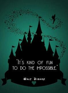 Walt Disney has the best quotes to live by...