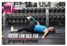Prevent Lower Back Pain Pregnancy Workout.  Pregnancy Stretches & Workouts to decrease low back pain... AWESOME!
