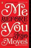 Me Before You by Jojo Moyes - Louisa Clark is an ordinary girl who takes a badly needed job working for Will Traynor, who is wheelchair bound after an accident. Will has always lived a huge life—big deals, extreme sports, worldwide travel—and now he's pretty sure he can't live the way he is. Lou refuses to treat him with kid gloves, and soon his happiness means more to her than she expected. When she learns that Will has shocking plans, she sets out to show him that life is still worth living.