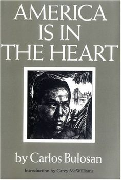 America is in the Heart - Carlos Bulosan